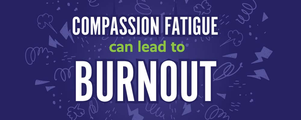 View the Compassion Fatigue Infographic